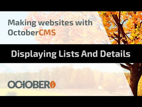 Making Websites With October CMS - Part 07 - Displaying Lists and Details