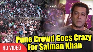 Pune Crowd Goes Crazy For Salman Khan   UNCONTROLLABLE CROWD   PNG Jewellers Store Launch