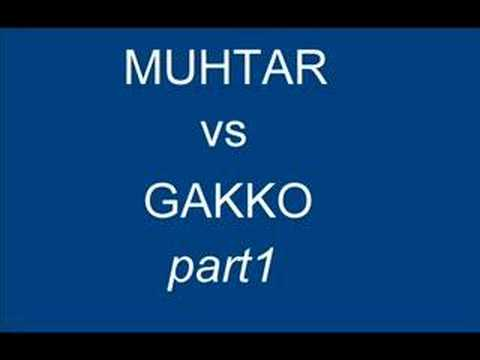 Muhtar Eyvan vs gakko 1