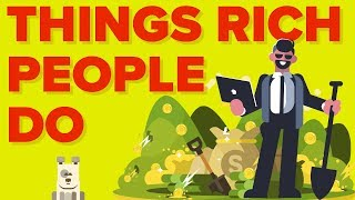 Things Rich People (Millionaires) Do That Poor People Don