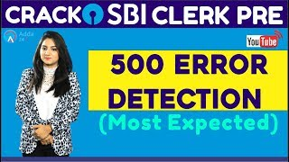 CRACK SBI CLERK PRE   500 Error Detection (Most Expected) (Part-2)   English  