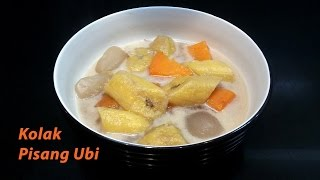 Cara Membuat Kolak Pisang Ubi - Banana Compote with Coconut Milk