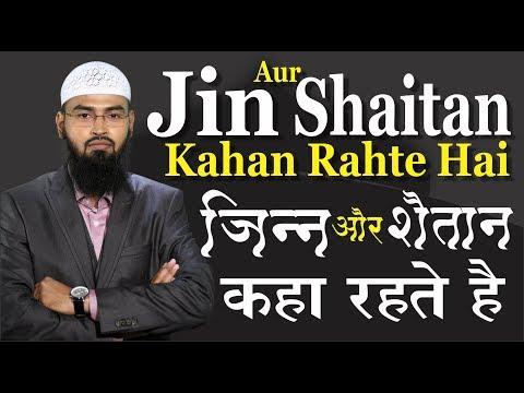 Xxx Mp4 Jin Aur Shaitan Kahan Rahte Hai By Adv Faiz Syed 3gp Sex