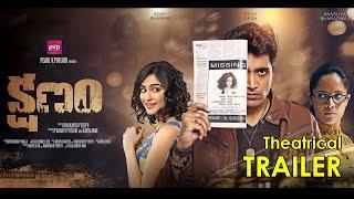 Kshanam Theatrical Trailer | Adivi Sesh | Adah Sharma | Anasuya Bharadwaj