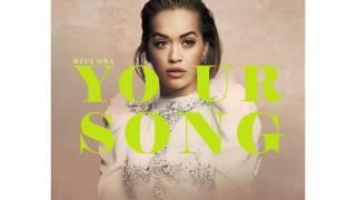 Rita Ora - Your Song (Gravit-e Bootleg)