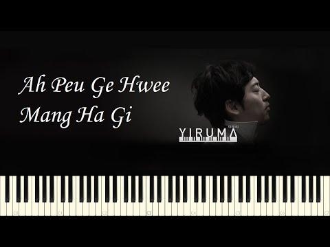 Xxx Mp4 ♪ Yiruma Ah Peu Ge Hwee Mang Ha Gi Piano Tutorial 3gp Sex