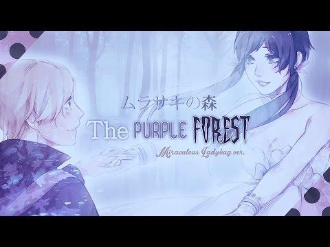 Xxx Mp4 The Purple Forest ❘ ❮Miraculous Ladybug❯ PV 3gp Sex