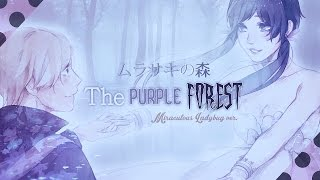 The Purple Forest ❘ ❮Miraculous Ladybug❯ MV
