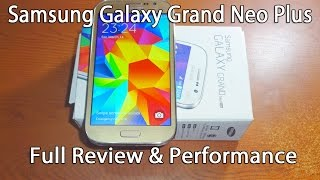 Samsung Galaxy Grand Neo Plus Review and Full Specifications