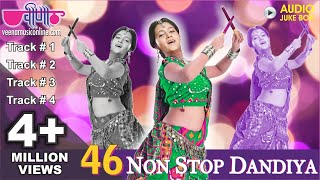 46 Superhit Non Stop Dandiya Dance Songs Audio Jukebox | New Navratri Garba Dance Songs 2017