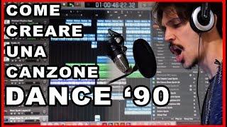 COME CREARE UNA CANZONE DANCE ANNI 90.. SENZA ALCUN TALENTO -- Tutorial
