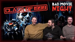 Class of 1999 (1990) Bad Movies Review - Bad Movie Night