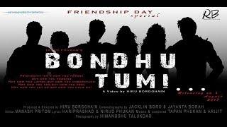 BONDHU TUMI |New assamese video song 2017 | Tapan Phukan | RB motion pictures