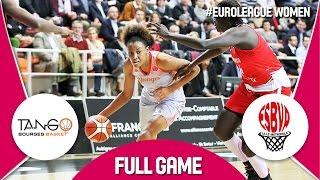 Bourges Basket (FRA) v ESBVA-LM (FRA) - Full Game - EuroLeague Women 2016/17