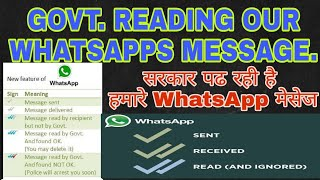 Government Reading our WhatsApp message | three tick features in WhatsApp | new whatsapp feature