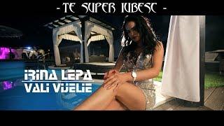 Download Irina Lepa si Vali Vijelie - TE SUPER IUBESC [ oficial video ] 2018