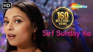 Sirf Sunday Ko - Ansh Songs - Kavita Krishnamurthy - Sharbani Mukherjee - Item Song