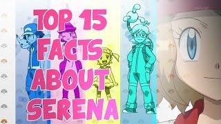 ღ♥♪♫ 15 FACTS ABOUT SERENA // Pokemon XY ღ♥♪♫