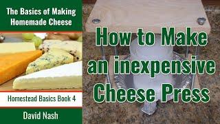 Homemade 10 Dollar Cheese Press
