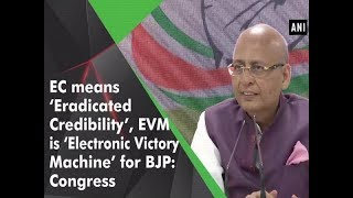 EC means 'Eradicated Credibility', EVM is 'Electronic Victory Machine' for BJP: Congress