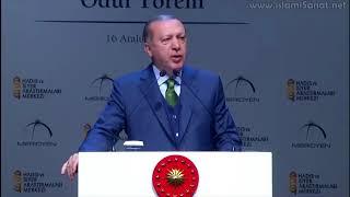 Erdoğan'ın VII. Hadis ve Sîret Araştırmaları Ödül Törenindeki Tarihi ve İlmi Konuşması - 16.12.2017