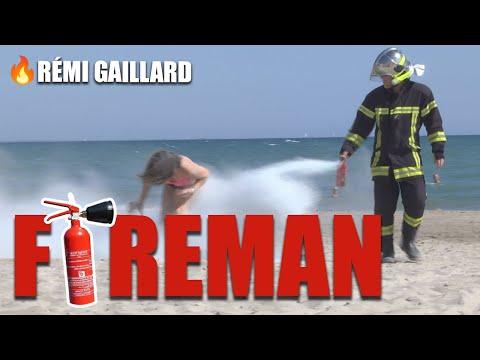 FIREFIGHTER (REMI GAILLARD)
