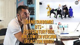 [BANGTAN BOMB] BTS - 21st Century Girl - Halloween Version - (REACTION VIDEO)