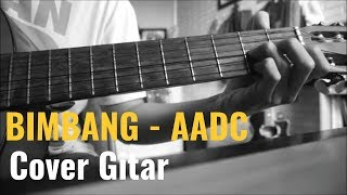 Bimbang - Melly Goeslaw Ost AADC (Guitar Acoustic Instrumental Cover)