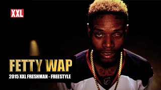 XXL Freshman 2015 - Fetty Wap Freestyle