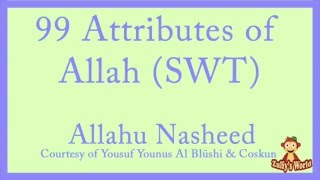 99 Attributes of Allah (SWT) NASHEED (NO INSTRUMENTS)