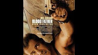 BLOOD FATHER: ΒΙΑΙΗ ΔΙΚΑΙΟΣΥΝΗ - TRAILER (GREEK SUBS)