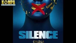 CRUZ LA - Silence! (Dec 2017 NEW music)