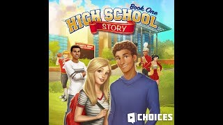 Choices: Stories You Play - High School Story Book 1 Chapter 7
