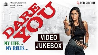 Dare You Video Jukebox - New Hindi Songs 2016 | Latest Bollywood Movie Songs 2016 | Full Video
