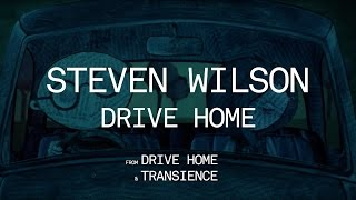 Steven Wilson - Drive Home (from Drive Home)