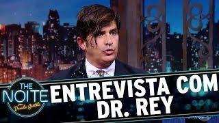 Entrevista com Dr. Rey | The Noite (23/11/17)