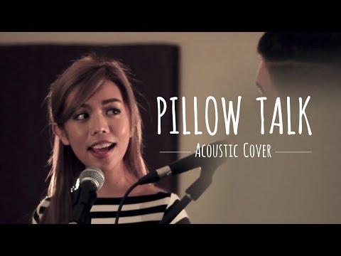 Pillow Talk (Acoustic Cover) - Jon & Jenn
