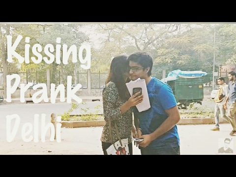 Kissing Prank Delhi   Pranks in India    AASHIV MIDHA