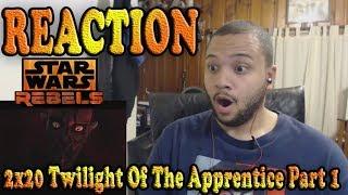 Star Wars Rebels Reaction Series Season 2 Episode 20 Part 1 -  TWILIGHT OF THE APPRENTICE
