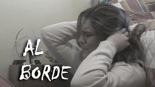 AL BORDE (cortometraje sobre suicidio)
