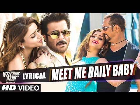 'Meet Me Daily Baby' Full Song with LYRICS - Welcome Back | Nana Patekar, Anil Kapoor