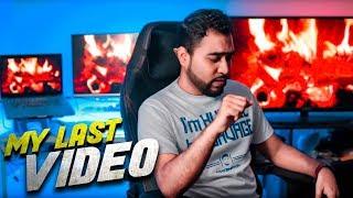 MY LAST VIDEO 😞 - TahseeNation