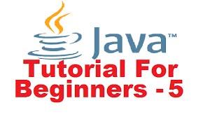 Java Tutorial For Beginners 5 - Getting User Input using Java