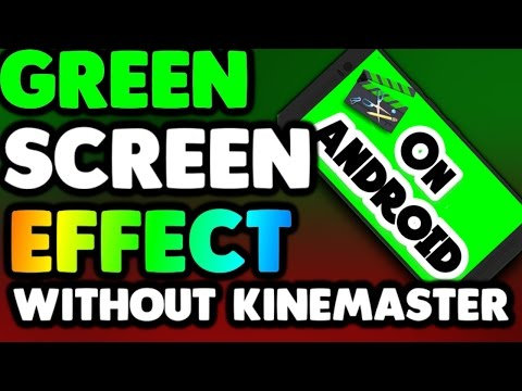 Xxx Mp4 How To Use Green Screen Effect On Android Without KineMaster 3gp Sex
