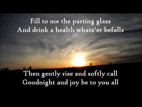 The Parting Glass-The High Kings (lyrics)