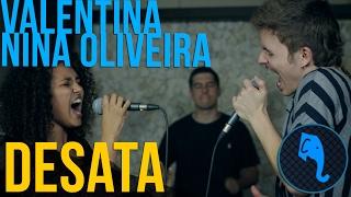 Desata - Valentina + Nina Oliveira | ELEFANTE SESSIONS