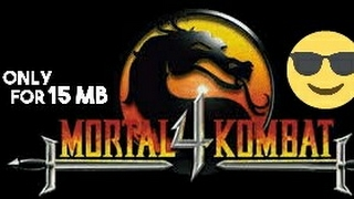 [16MB] Mortal Combat 4 Download On Android With Gameplay..😎
