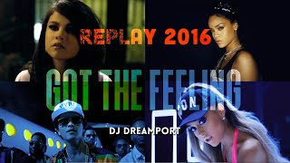 DJ Dreamport Mashup - Replay 2016 (30 Pop Songs)