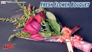 DIY  Fresh Flower Bouquet | How to Make | Gift Idea | JK Arts 664
