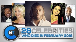List of Celebrities Who Died In FEBRUARY 2018 | Latest Celebrity News 2018 (Celebrity Breaking News)